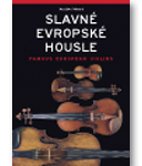 Slavné evropské housle – katalog